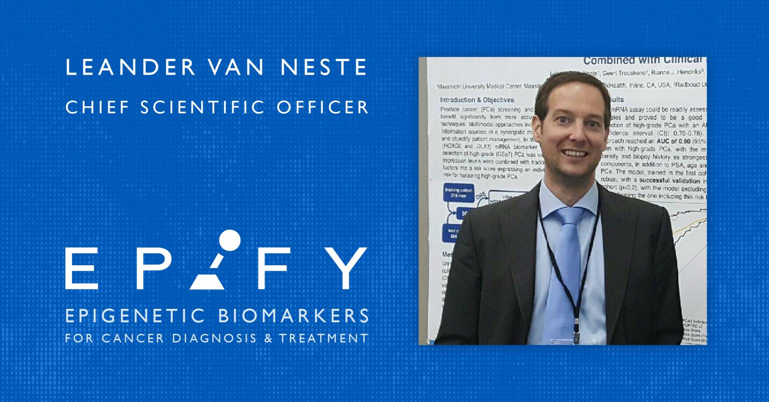 Epify Strengthens Management Team by Appointing Leander Van Neste as Chief Scientific Officer